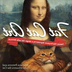Fat Cat Art: Famous Masterpieces Improved by a Ginger Cat wi