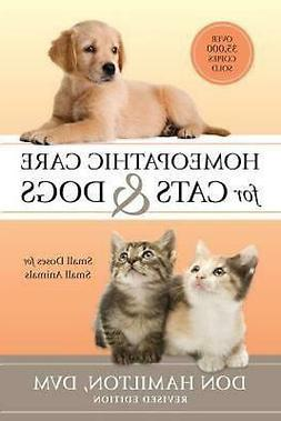 Homeopathic Care for Cats and Dogs, Revised Edition: Small D