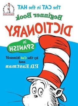 The Cat in the Hat Beginner Book Dictionary in Spanish )