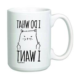 15 oz I Do What I Want Cat Coffee Mug - Funny Grumpy Cat - R
