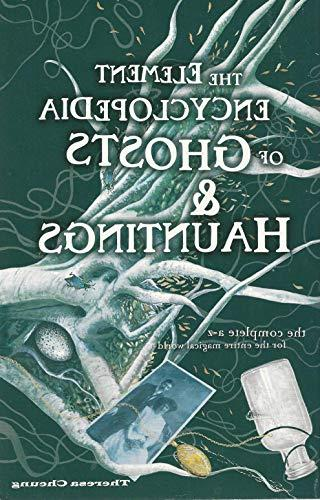 ELEMENT ENCYCLOPEDIA OF GHOSTS AND HAUNTINGS: ULTIMATE A-Z O